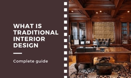 What is traditional interior design [complete guide]