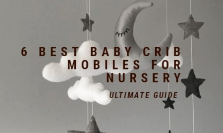 6 Best Baby Crib Mobiles for Nursery Ultimate Guide
