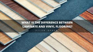 What Is the Difference Between Laminate and Vinyl Flooring?